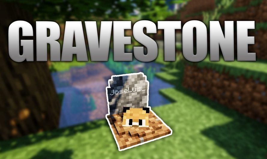 GraveStone 1.15.2