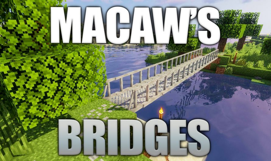 Macaw's Bridges 1.16.2