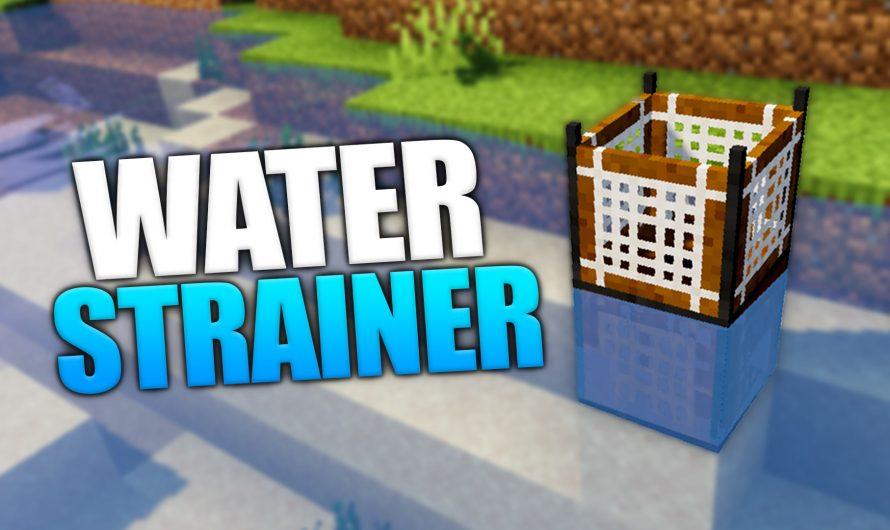 Water Strainer 1.16.3
