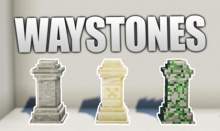 Waystones 1.16.3