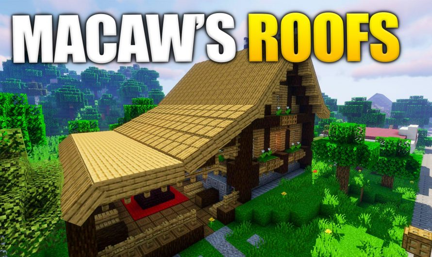 Macaw's Roofs 1.16.2
