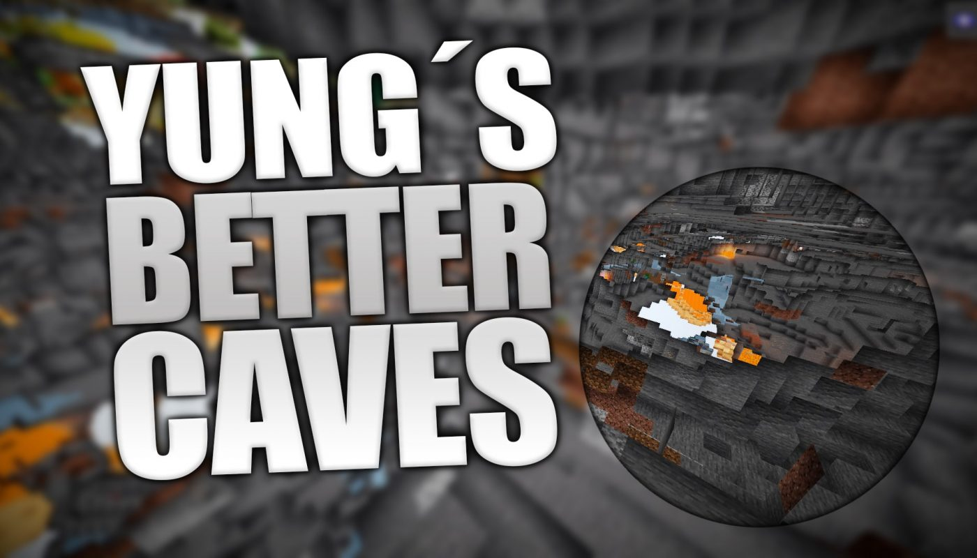 Yungs Better Caves