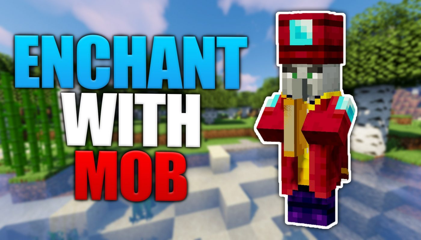 Enchant With Mob