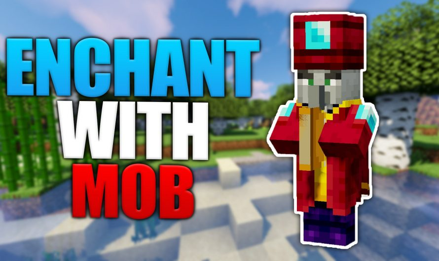 Enchant With Mob 1.16.4