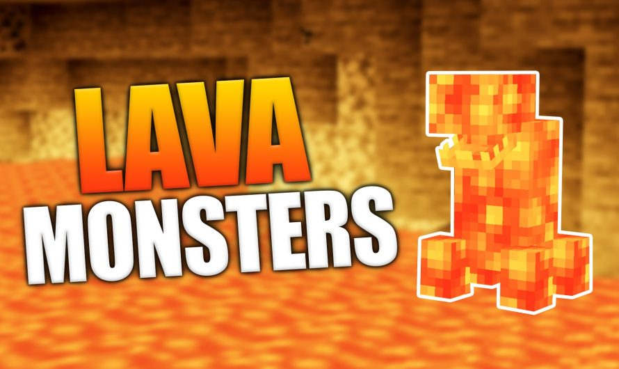 Lava Monsters 1.16.4
