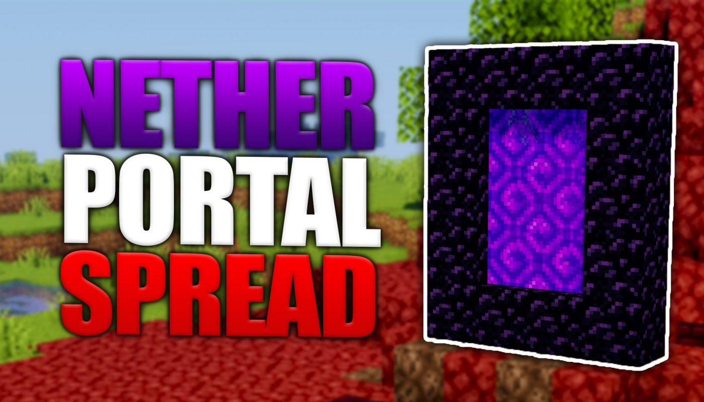Nether Portal Spread