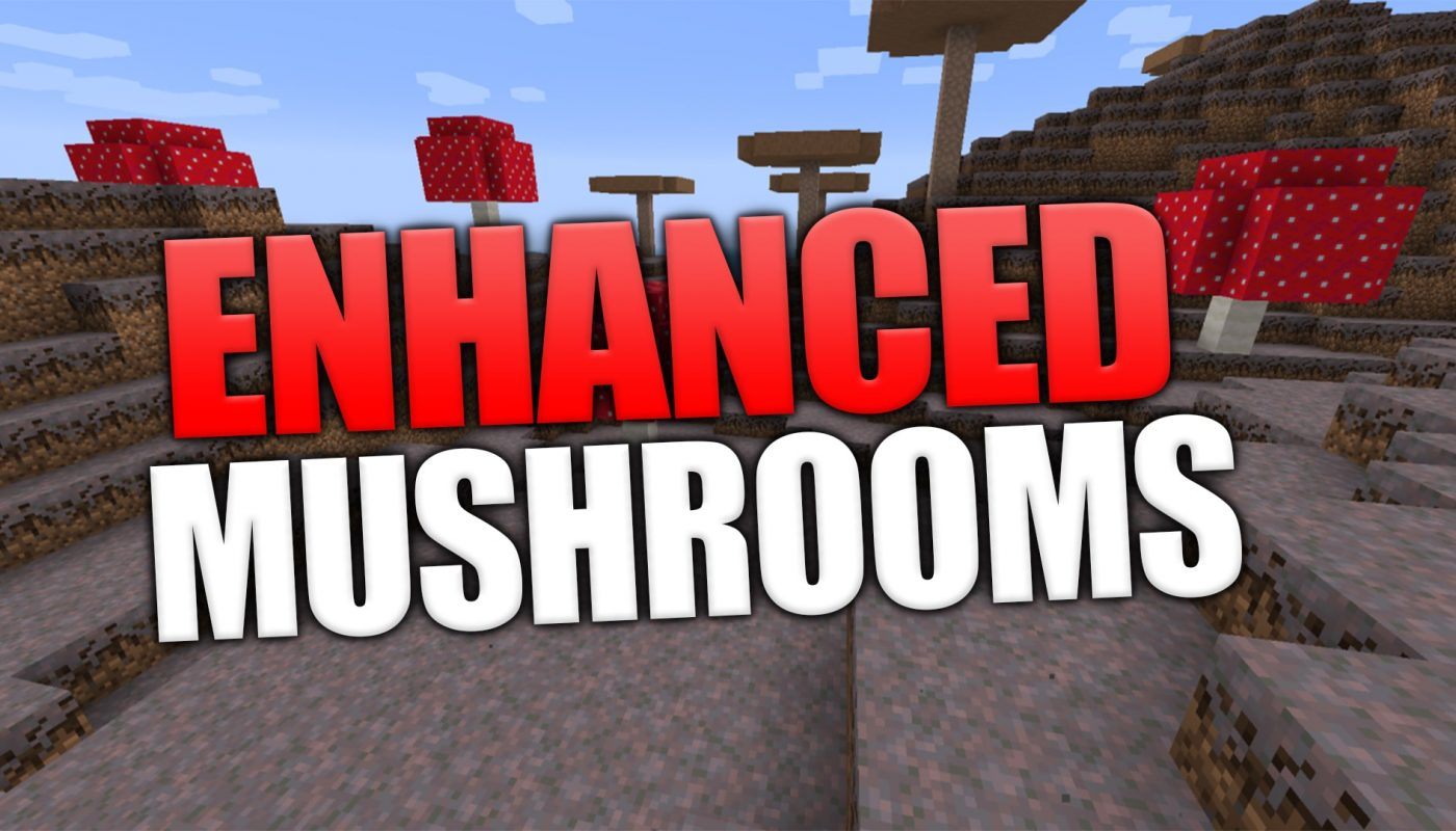 Enhanced Mushrooms