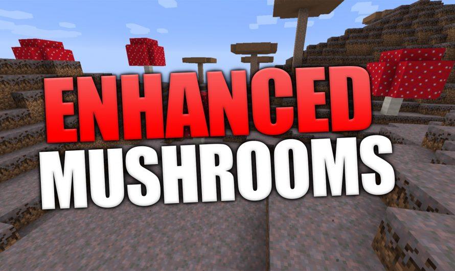 Enhanced Mushrooms 1.16.1