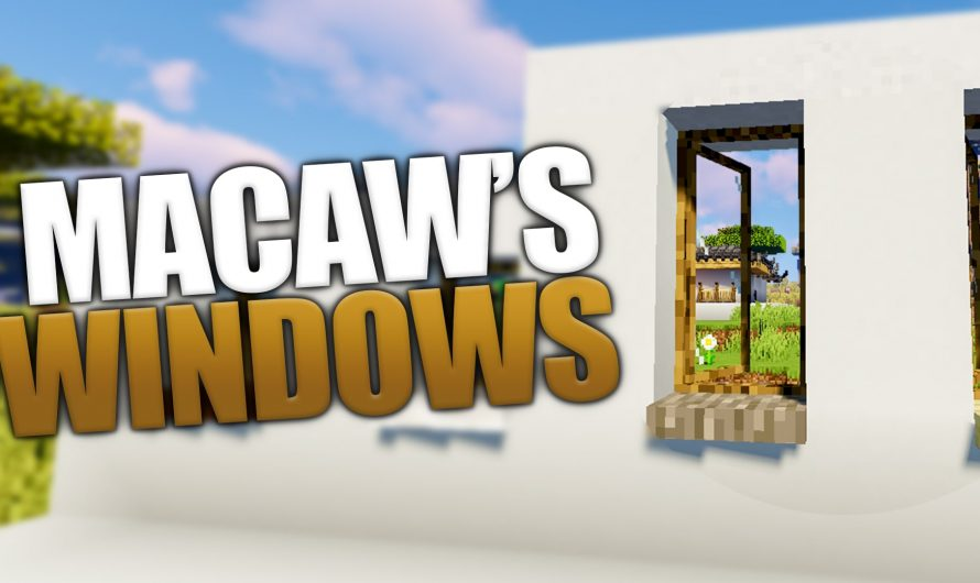 Macaw's Windows 1.16.2