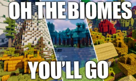 Oh The Biomes You'll Go