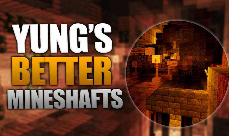 YUNG's Better Mineshafts 1.16.3
