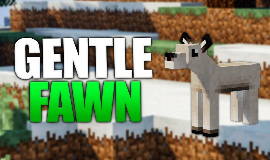 Gentle Fawn 1.16.1