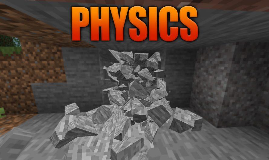 Physics Mod 1.16.5