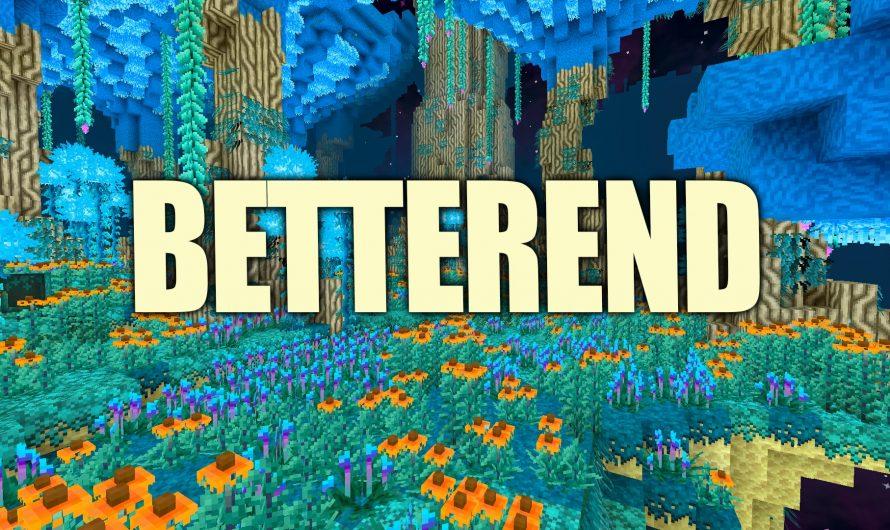 BetterEnd 1.16.5