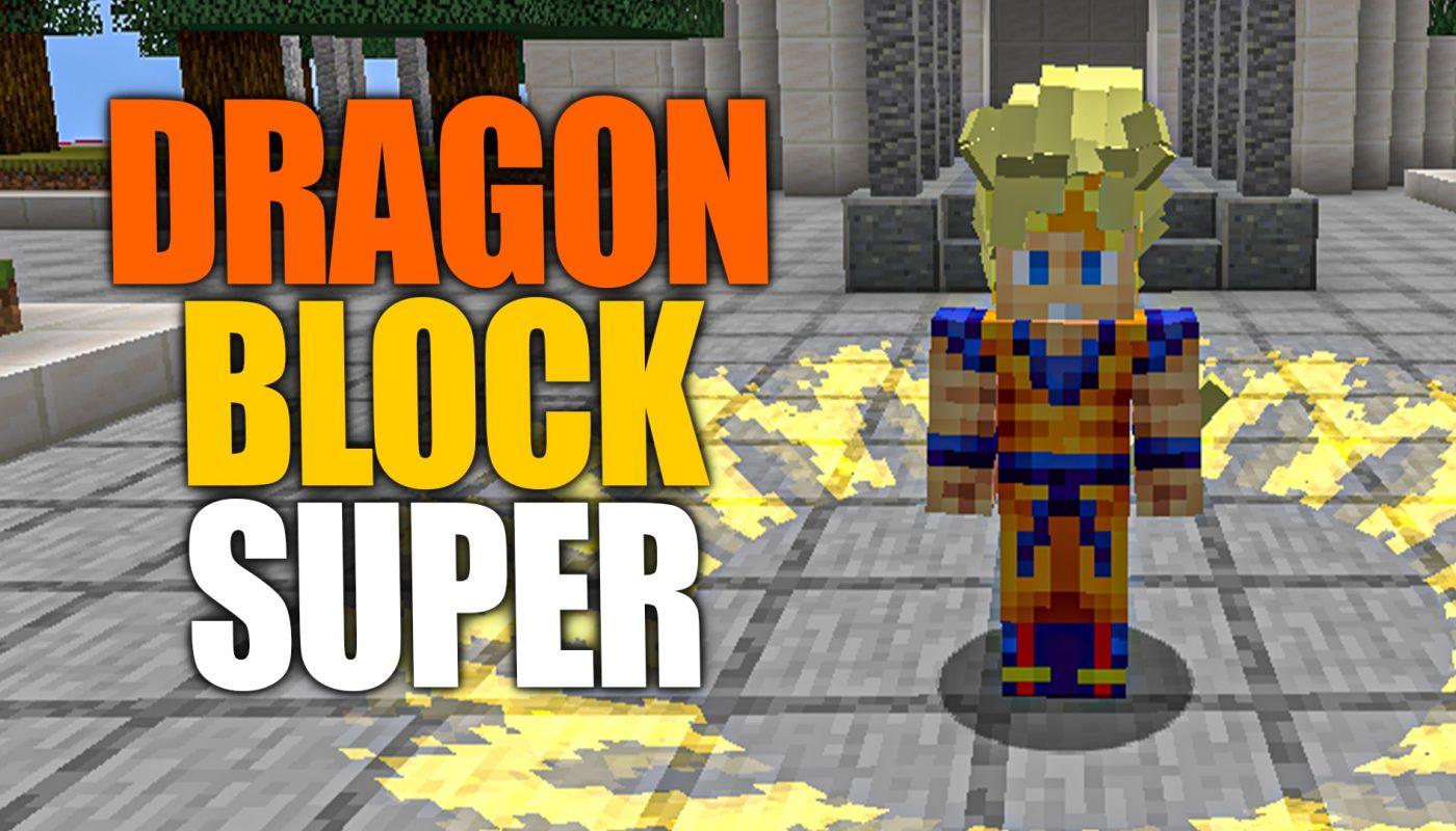 Dragon Block Super